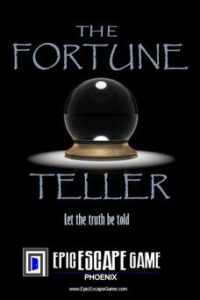 The Fortune Teller Escape Room Phoenix Arizona