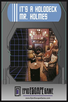 epic escape game escape room denver colorado it's a holodeck mr. holmes